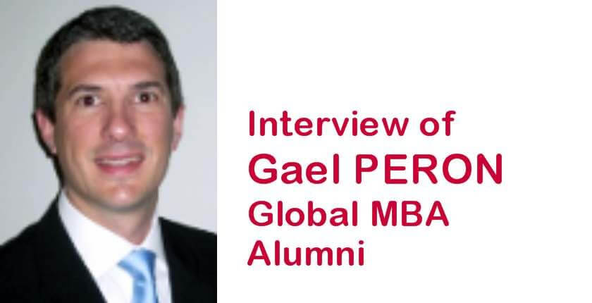 Been there, done that…happy to wear the t-shirt! Alumni interview with Gael Peron - KEDGE